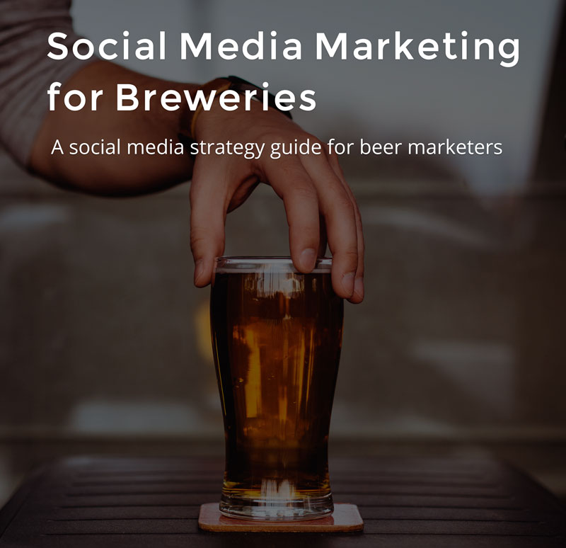 Social media strategy for beer marketers